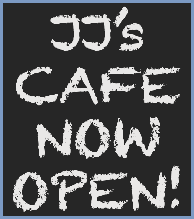 JJ's cafe now open