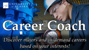 Career Coach Discover majors and in-damand careers based on your interests!